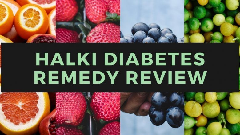 Halki Diabetes Remedy Customer Review